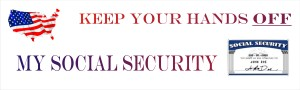 Keep Your Hands OFF My Social Security